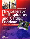 Physiotherapy for Respiratory and Cardiac Problems : Adults and Paediatrics, Pryor, Jennifer A. and Prasad, S. Ammani, 044307075X