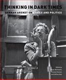 Thinking in Dark Times, Jeffrey Katz, Thomas Keenan, 0823230759