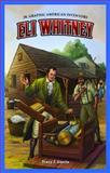 Eli Whitney, Tracy J. Garcia, 1477700757