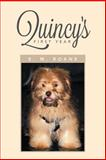 Quincy's First Year, E. M. Roane, 1479780758