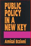 Public Policy in a New Key 9781560000754