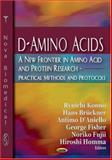 D-Amino Acids : A New Frontier in Amino Acids and Protein Research, Konno, Ryuichi, 1600210759