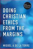 Doing Christian Ethics from the Margins 2nd Edition