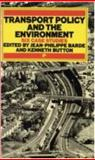 Transport Policy and Environment, Jean-Philippe Barde and Kenneth J. Button, 1853830755