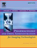 Pharmacology and Drug Administration for Imaging Technologists, Salvo and Jensen, Steven C., 0323030750