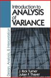 Introduction to Analysis of Variance : Design, Analysis and Interpretation, Turner, J. Rick and Thayer, Julian F., 0803970757