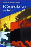 EC Competition Law and Policy, Albors-Llorens, Albertina, 1903240751