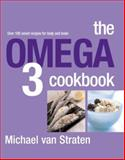 The Omega 3 Cookbook, Michael Van Straten, 1904920756