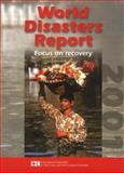 World Disasters Report 2001 : Focus on Recovery, , 9291390755