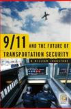 9/11 and the Future of Transportation Security, R. William Johnstone, 0275990753