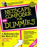 Netscape Composer for Dummies : Design for Dummies, Ray, Deborah S. and Ray, Eric, 0764500759