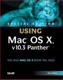 Using Mac OS X v10. 3 Panther, Brad Miser, 0789730758