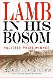 Lamb in His Bosom, Caroline Miller, 1561450758