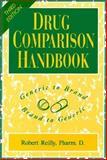 Drug Comparison Handbook, Reilly, Robert, 1569300755