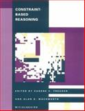 Constraint-Based Reasoning, , 0262560755