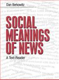 Social Meanings of News 9780761900757