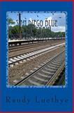 San Diego Blue Line Train Business Directory, Randy Luethye, 1482310759