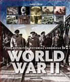 The Definitive Pictorial Chronicle of World War II, Eric Good, 1566490758