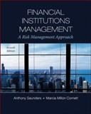 Financial Institutions Management : A Risk Management Approach, Saunders, Anthony and Cornett, Marcia Millon, 0073530751