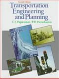 Transportation Engineering and Planning, Papacostas, C. S. and Prevedouros, P. D., 0139580751