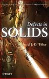 Defects in Solids, Tilley, Richard J. D., 0470380756