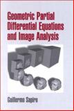 Geometric Partial Differential Equations and Image Analysis, Sapiro, Guillermo, 0521790751