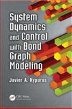 System Dynamics and Control with Bond Graph Modeling