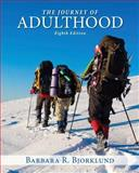 Journey of Adulthood, Bjorklund, Ph.D., Barbara R, 0205970753