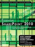 Essential SharePoint 2010 : Overview, Governance, and Planning, Jamison, Scott and Cardarelli, Mauro, 0321700759