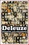 Nietzsche and Philosophy, Deleuze and Deleuze, Gilles, 0826490751