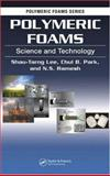 Polymeric Foams : Science and Technology, Lee, Shau-Tarng and Park, Chul B., 0849330750
