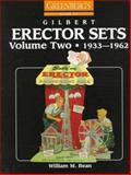Greenberg's Guide to Gilbert Erector Sets, William M. Bean and Al M. Sternagle, 0897780752