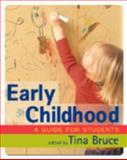Early Childhood : A Guide for Students, , 1412920752