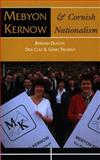 Mebyon Kernow and Cornish Nationalism : The Concise History, Deacon, Bernard and Cole, Dick, 1860570755