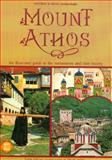 Mount Athos - an Illustrated Guide to the Monasteries and Their History, Kadas, Sotiris, 960213075X