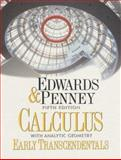 Calculus with Analytic Geometry : Early Transecentals Version, Edwards, C. H. and Penny, David E., 0137930763
