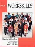 Workskills, Byrne, Mary L. and Quartrini, Susan, 0139530762