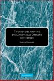 Thucydides and the Philosophical Origins of History, Shanske, Darien, 0521120764