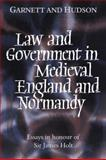 Law and Government in Mediaeval England and Normandy 9780521430760