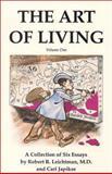 The Art of Living, Robert R. Leichtman and Carl Japikse, 0898040760