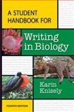 A Student Handbook for Writing in Biology 4th Edition