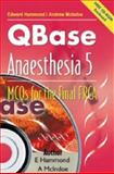 QBase Anaesthesia : MCOs for the Final FRCA, , 1841100765