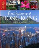 Enchanting Hong Kong, Martin Williams, 1906780765