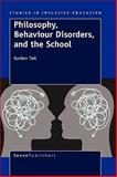 Philosophy, Behaviour Disorders, and the School, Gordon Tait, 9460910769