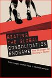 Beating the Global Consolidation Endgame : Nine Strategies for Winning in Niches, Kroeger, Fritz and Vizjak, Andrej, 0071590765
