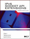 IPv6 Socket API Extensions : Programmer's Guide, Li, Qing and Tatuya, Jinmei, 0123750768