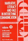 Narrative, Literacy and Face in Interethnic Communication, Ronald Scollon and Suzanne Wong Scollon, 0893910767