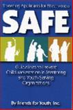 SAFE (Screening Applicants for Effectiveness) : Guidelines to Prevent Child Molestation in Mentoring and Youth-Serving Organizations, Cooper, Becky and Arevalo, Elsy, 0978910761