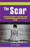 The Scar, Auma Hellen, 149378076X