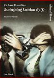 Richard Hamilton - Swingeing London 67 (F), Wilson, Andrew, 1846380766